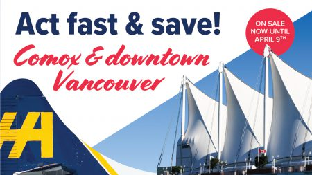 Comox & Downtown Vancouver Flights Return April 1st