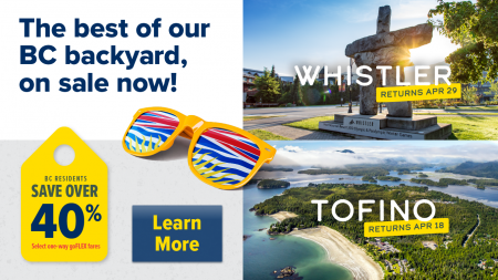 Whistler and Tofino Flights Return April 18th